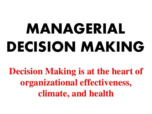 managerial decision making in the aerospace Human factors in aviation medicine help understand how and why pilots  the vital difference between classical or normative decision making and  rasmussen j merging paradigms: decision making, management, and cognitive control.
