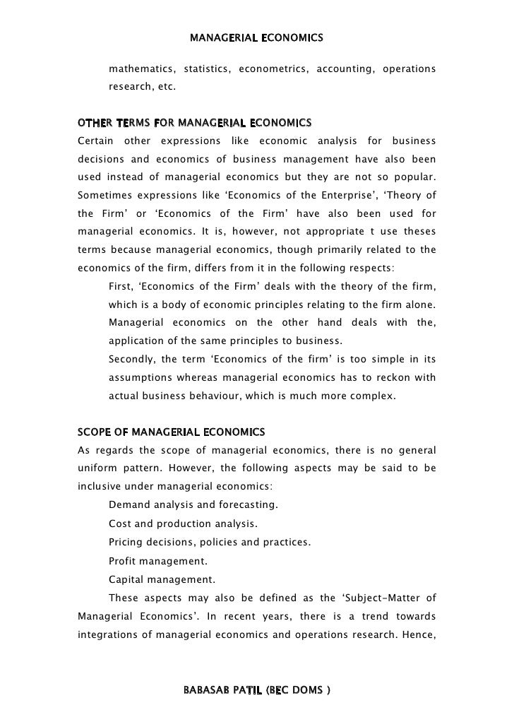 MANAGERIAL ECONOMICS      mathematics, statistics, econometrics, accounting, operations      research, etc.OTHER TERMS FOR...