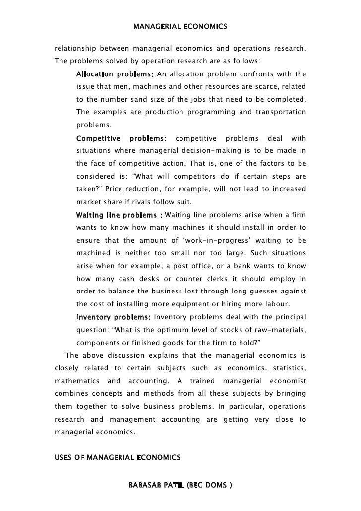 MANAGERIAL ECONOMICSrelationship between managerial economics and operations research.The problems solved by operation res...