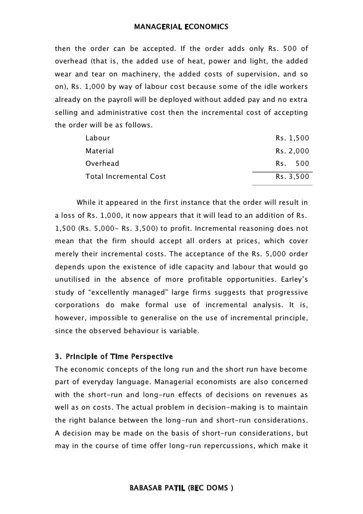MANAGERIAL ECONOMICSthen the order can be accepted. If the order adds only Rs. 500 ofoverhead (that is, the added use of h...