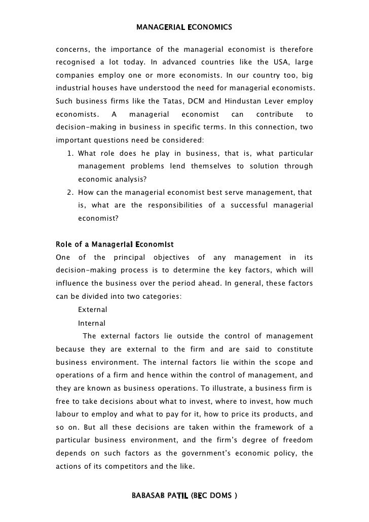 MANAGERIAL ECONOMICSconcerns, the importance of the managerial economist is thereforerecognised a lot today. In advanced c...