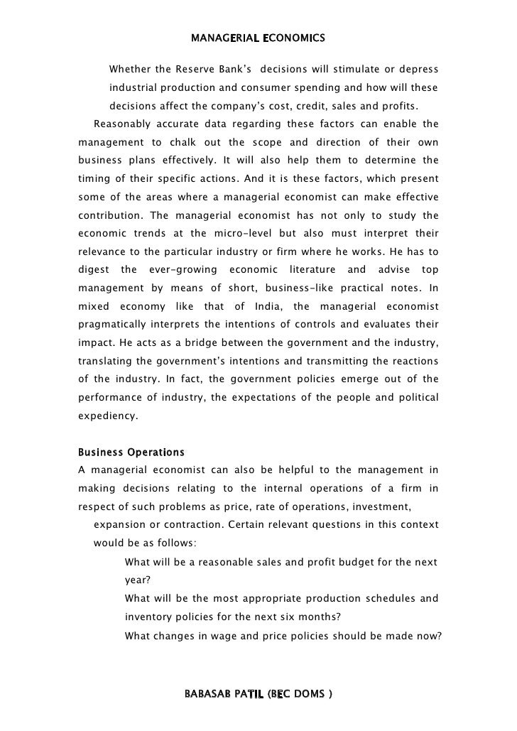 MANAGERIAL ECONOMICS         Whether the Reserve Bank's decisions will stimulate or depress         industrial production ...