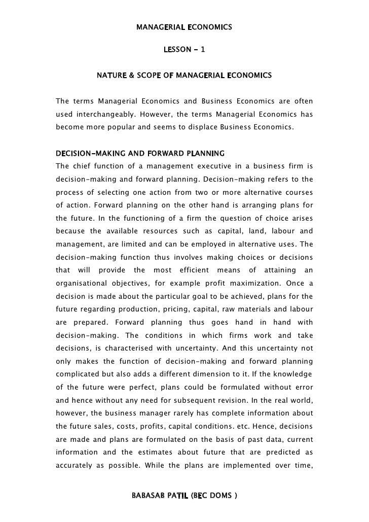 MANAGERIAL ECONOMICS                                LESSON – 1              NATURE & SCOPE OF MANAGERIAL ECONOMICSThe term...
