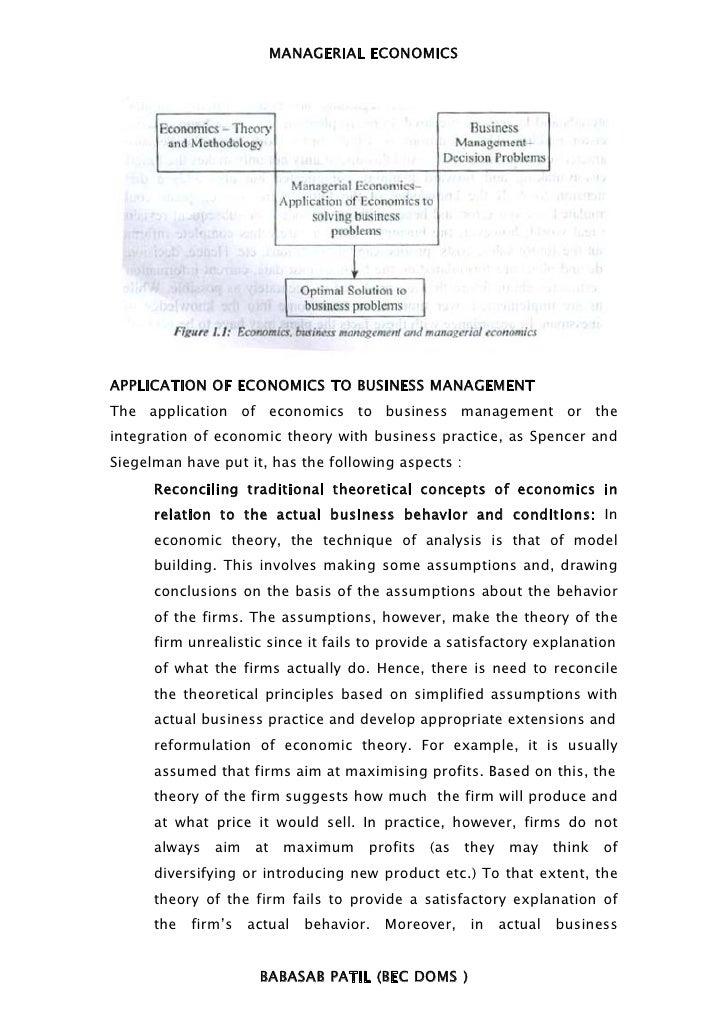 MANAGERIAL ECONOMICSAPPLICATION OF ECONOMICS TO BUSINESS MANAGEMENTThe application of economics to business management or ...