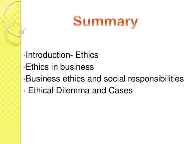 "introduction to ethics social responsibility This is ""business ethics and social responsibility"", chapter 2 from the book an introduction to business (indexhtml) (v 20) this book is licensed under a."