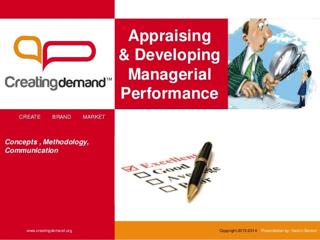 Appraising & Developing Managerial Performance CREATE BRAND MARKET www.creatingdemand.org Copyright 2013-2014 Presentation...