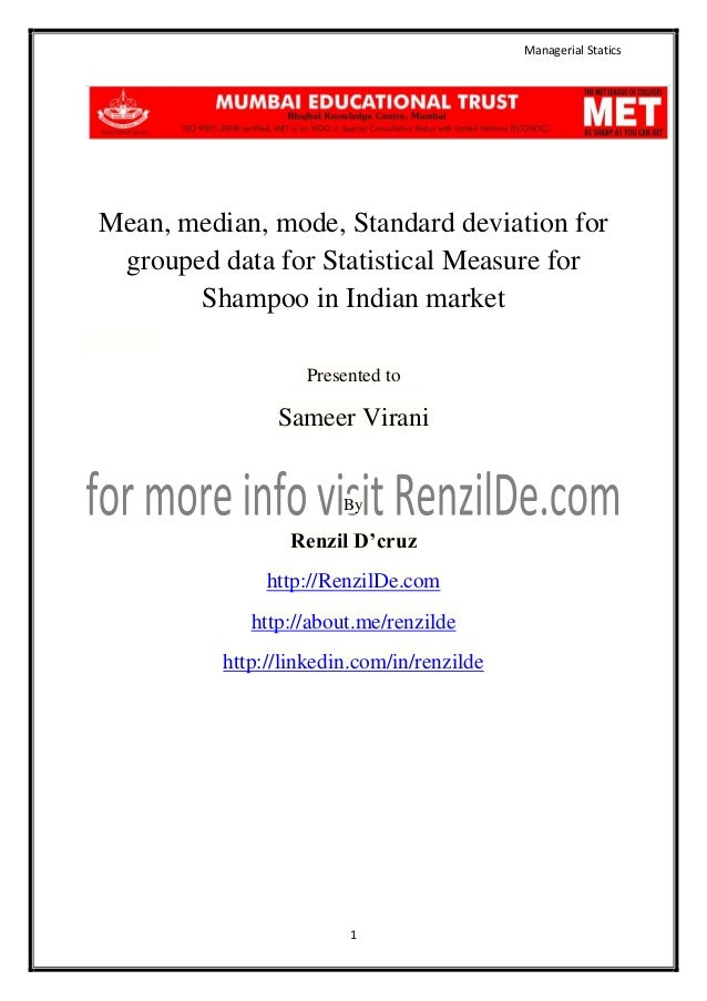 Managerial Statics  Mean, median, mode, Standard deviation for grouped data for Statistical Measure for Shampoo in Indian ...