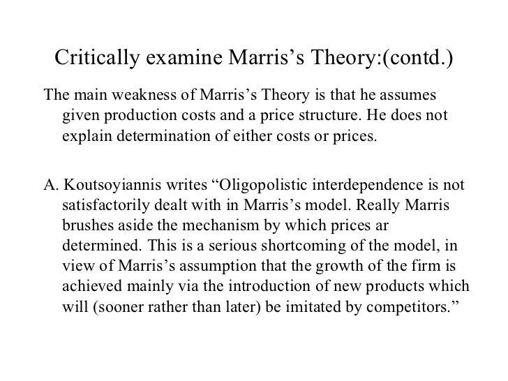 critically examine the marris growth maximizing model Organizational theory and behavior  when he proposed a model of limited rationality to explain the hawthorne experiments  to examine the relationship between.