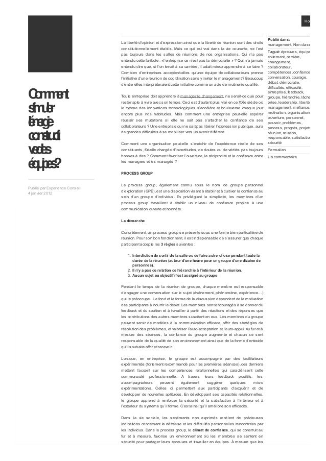 Comment stimuler l'énergie constructi vedes équipes? Publié par Experience Conseil 4 janvier 2012 La liberté d'opinion et ...