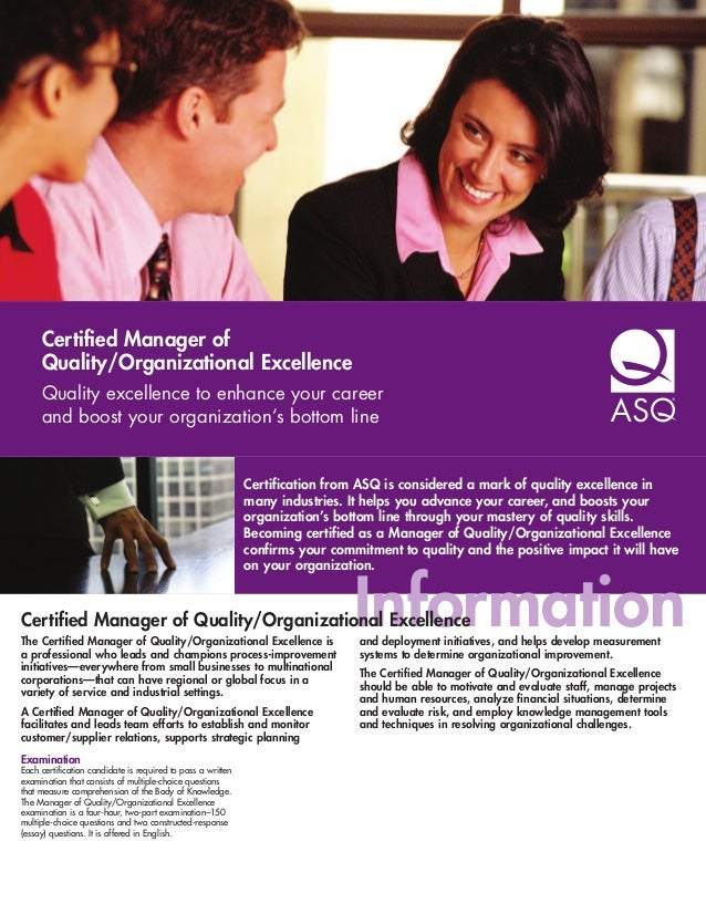 Certified Manager of     Quality/Organizational Excellence     Quality excellence to enhance your career     and boost you...