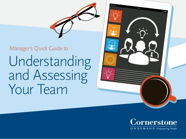 Manager's Quick Guide to Understanding and Assessing Your Team