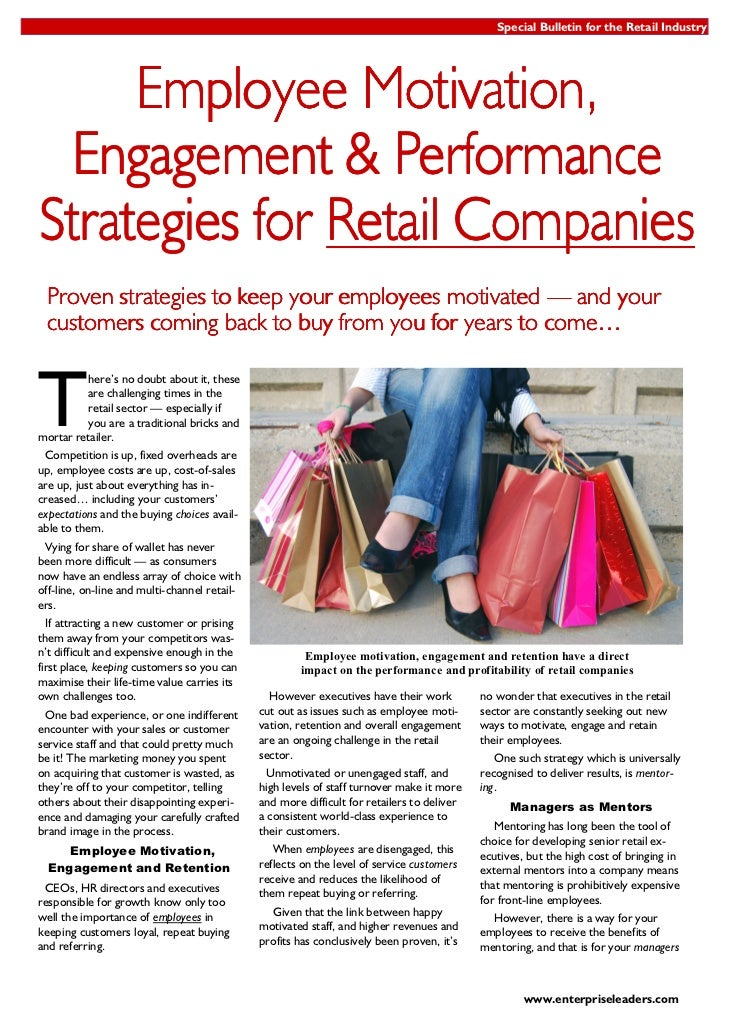 Special Bulletin for the Retail Industry     Employee Motivation,  Engagement & PerformanceStrategies for Retail Companies...