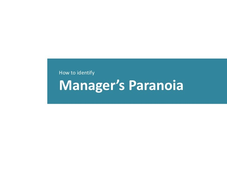 How to identifyManager's Paranoia