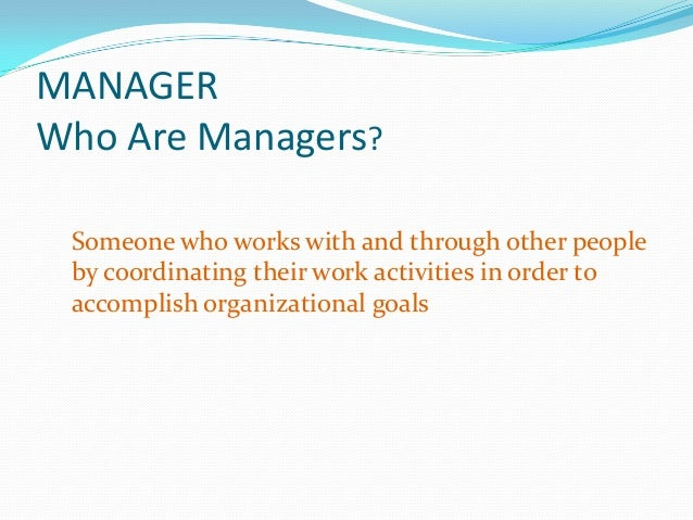 management roles and skills Managerial skills and roles - managers in an organization act in specific ways  when they interact with others.