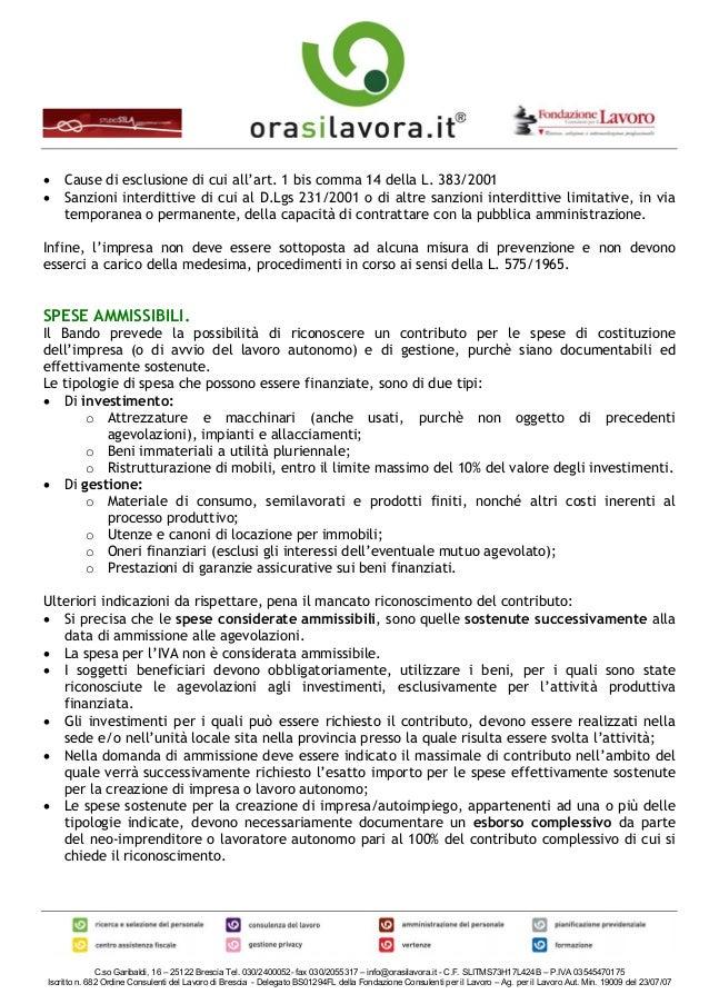 C.so Garibaldi, 16 – 25122 Brescia Tel. 030/2400052- fax 030/2055317 – info@orasilavora.it - C.F. SLITMS73H17L424B – P.IVA...