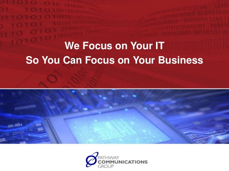 We Focus on Your IT <br />So You Can Focus on Your Business<br />YOUR LOGO HERE<br />