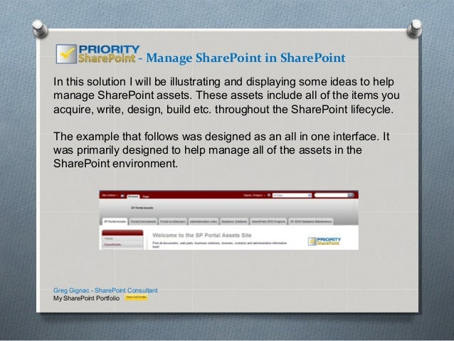 - Manage SharePoint in SharePointIn this solution I will be illustrating and displaying some ideas to helpmanage SharePoin...