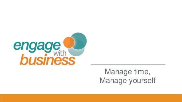 Manage time, Manage yourself