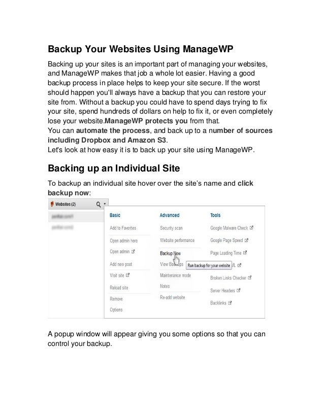 Backup Your Websites Using ManageWPBacking up your sites is an important part of managing your websites,and ManageWP makes...