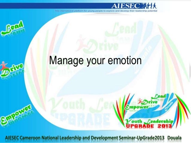 Manage your emotion
