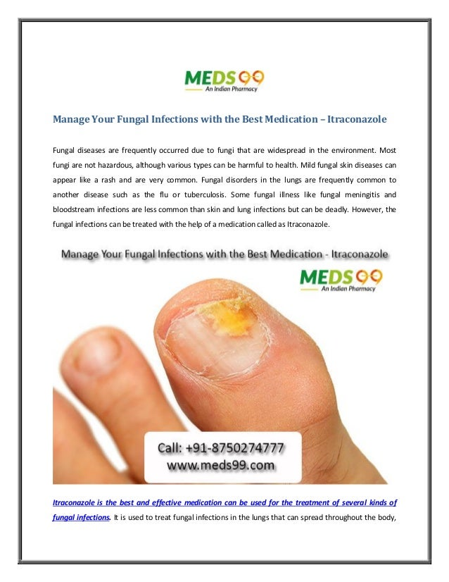 manage-your-fungal-infections-with-the-best-medication-itraconazole -1-638.jpg?cb=1499322198