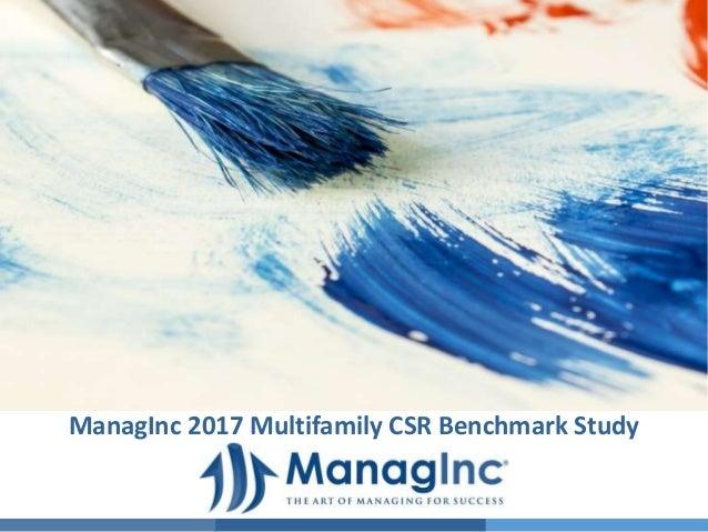 ManagInc 2017 Multifamily CSR Benchmark Study