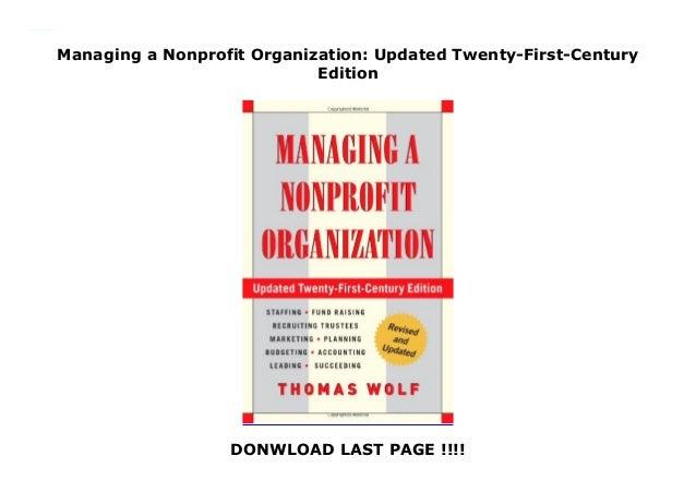 Managing a Nonprofit Organization: Updated Twenty-First-Century Edition