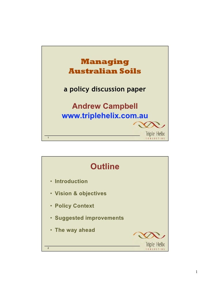 Managing           Australian Soils           a policy discussion paper            Andrew Campbell         www.triplehelix...