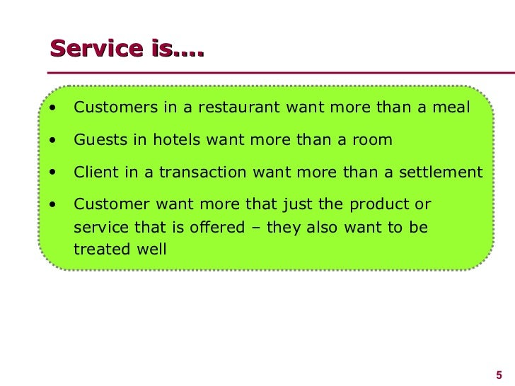 importance of customer service in hospitality Impact of service quality on customer  psychological condition at the time of service delivery, customer  who studied servqual dimensions in the hospitality.
