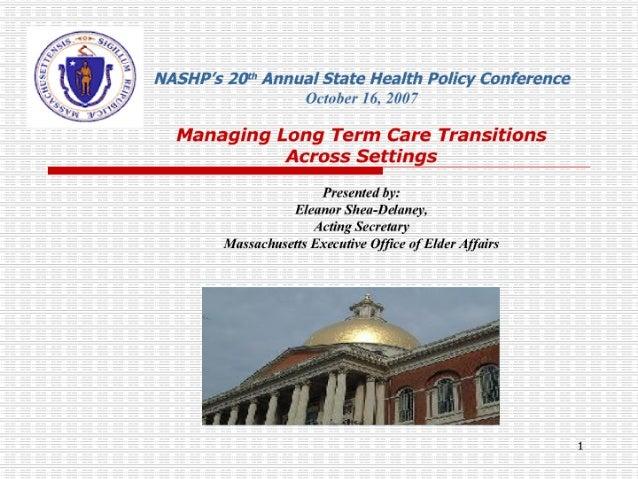 Managing Long Term Care Transitions Across Settings