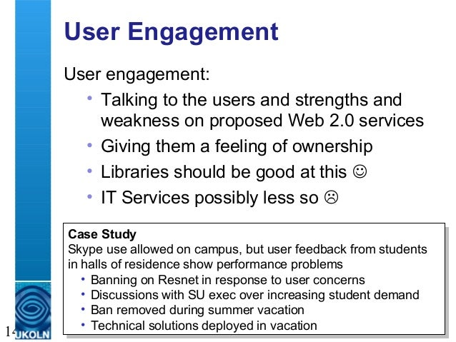 A centre of expertise in digital information management 14 User Engagement User engagement: • Talking to the users and str...