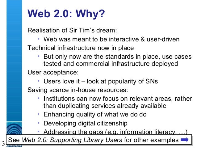 A centre of expertise in digital information management 3 Web 2.0: Why? Realisation of Sir Tim's dream: • Web was meant to...