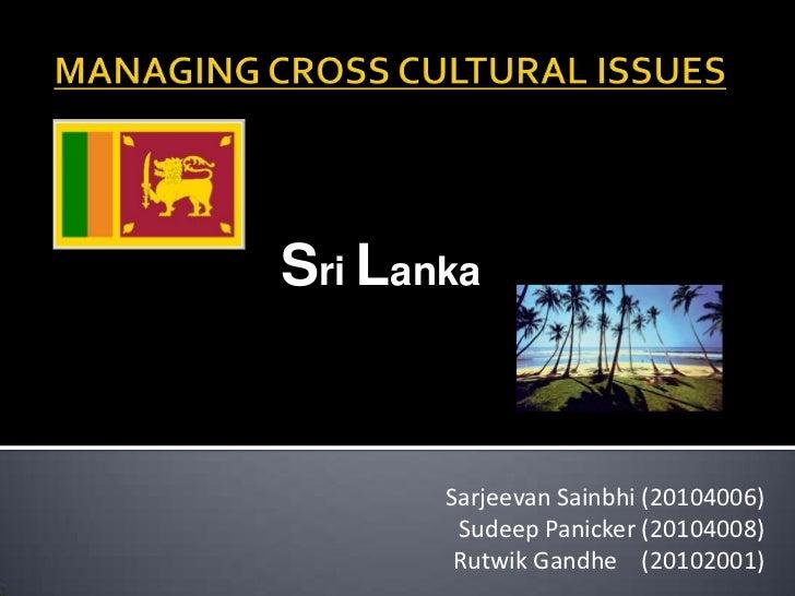 Sri Lanka       Sarjeevan Sainbhi (20104006)        Sudeep Panicker (20104008)        Rutwik Gandhe (20102001)