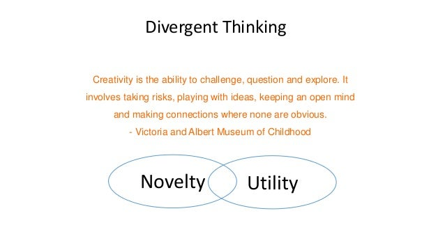 Creativity is the ability to challenge, question and explore. It involves taking risks, playing with ideas, keeping an ope...
