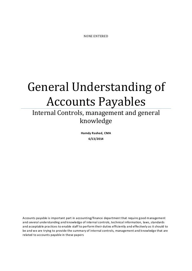 NONE ENTERED General Understanding Of Accounts Payables Internal Controls,  Management And General Knowledge ...  Accounts Payable Duties