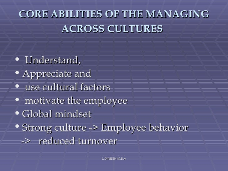 managing across culture From the back cover:  managing across cultures  susan c schneider and jean-louis barsoux  as more and more companies have a global reach, managing cultural differences is increasingly a part of every job.