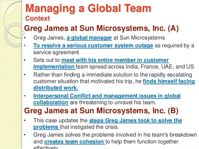 managing a global team Managing global and virtual project teams  while working with global team members, project managers will learn  when working with global project.
