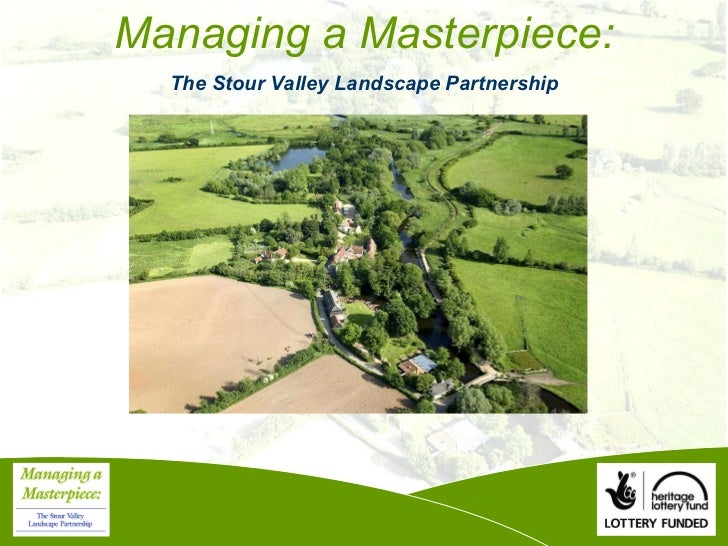 Managing a Masterpiece: The Stour Valley Landscape Partnership