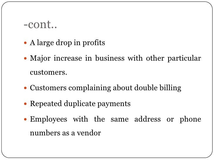 -cont.. A large drop in profits Major increase in business with other particular customers. Customers complaining about...