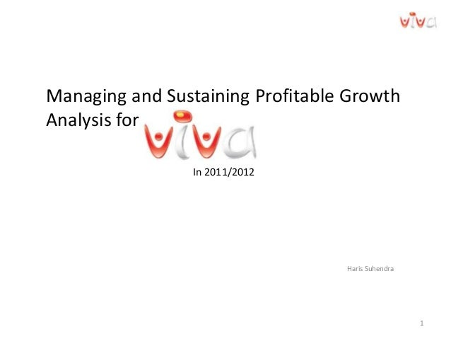 1 Haris Suhendra Managing and Sustaining Profitable Growth Analysis for In 2011/2012
