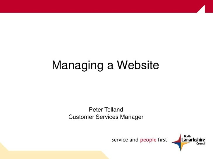 Managing a Website Peter Tolland Customer Services Manager