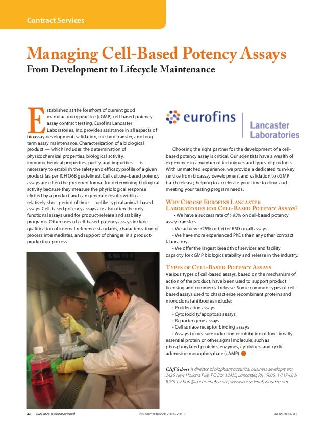 Contract ServicesManaging Cell-Based Potency AssaysFrom Development to Lifecycle MaintenanceE           stablished at the ...