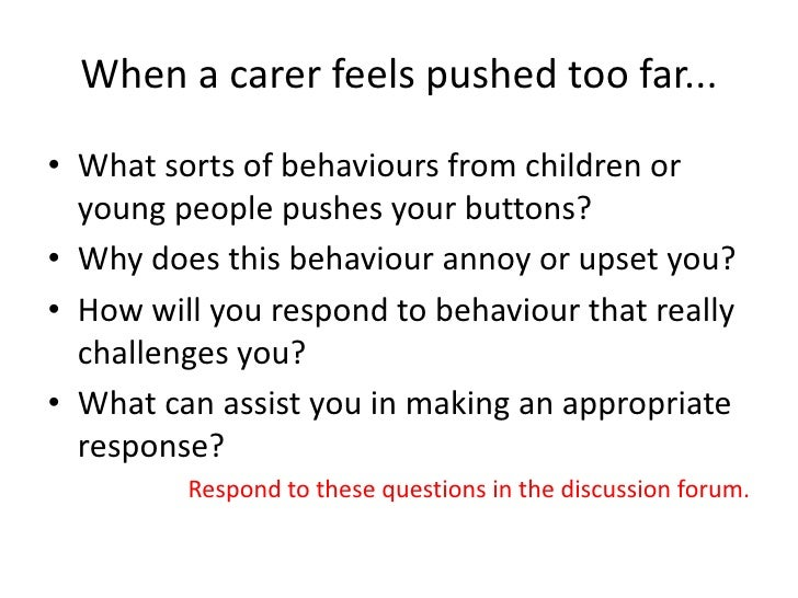 challenging behaviours What is challenging behavior when using this segment of the facing the challenge dvd for training purposes, the following activities may help enhance the learning experience for participants optional pre-post questions.