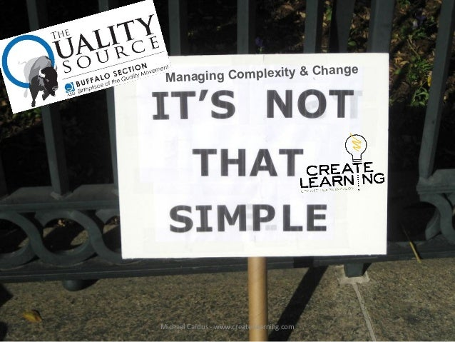 & Change Managing ComplexityMichael Cardus - www.create-learning.com