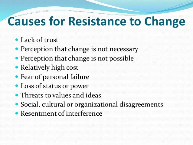 employee resistance to change dissertation Employee resistance to organizational change through  managerial  implemented in the phd thesis in this empirical.