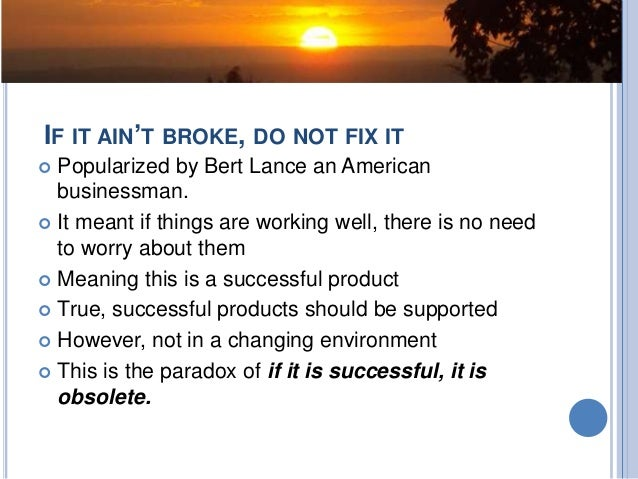 If It Ain't Broke Do (Not) Fix:Using Unique Business models to Manage Change in a Changing Environment  Slide 3