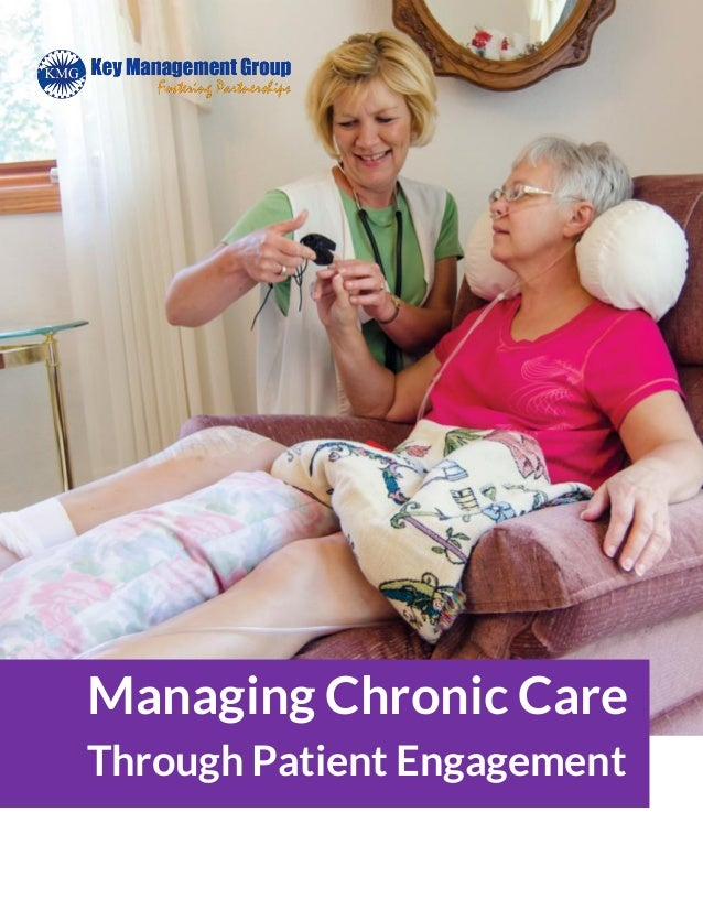 Managing Chronic Care Through Patient Engagement