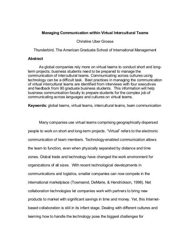 Managing Communication within Virtual Intercultural TeamsChristine Uber GrosseThunderbird, The American Graduate School of...