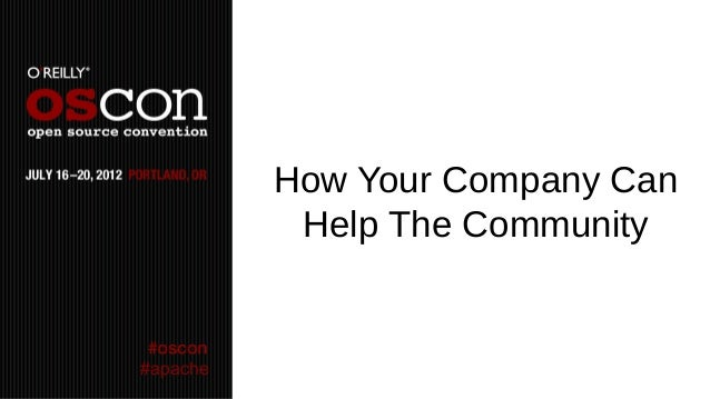 How Your Company Can           Help The Community#apache