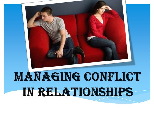 managing interpersonal conflict in a relationship